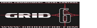 mark for GRID 6 TOTAL COMMITMENT TOTAL CONTROL WWW.GRID6GEAR.COM, trademark #85582731