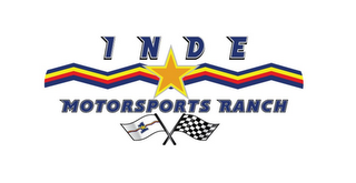 mark for INDE MOTORSPORTS RANCH 1, trademark #85582737