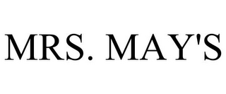 mark for MRS. MAY'S, trademark #85582745