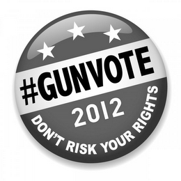 mark for #GUNVOTE 2012 DON'T RISK YOUR RIGHTS, trademark #85582785