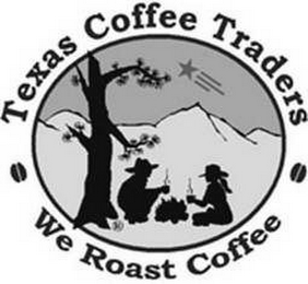 mark for TEXAS COFFEE TRADERS WE ROAST COFFEE, trademark #85583083