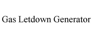 mark for GAS LETDOWN GENERATOR, trademark #85583466