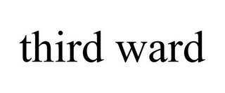 mark for THIRD WARD, trademark #85583725