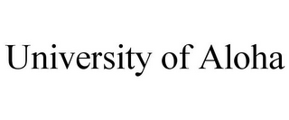 mark for UNIVERSITY OF ALOHA, trademark #85584263