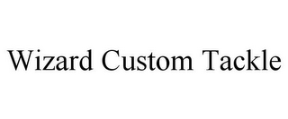 mark for WIZARD CUSTOM TACKLE, trademark #85584308
