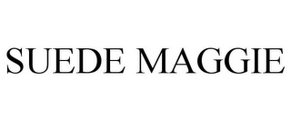 mark for SUEDE MAGGIE, trademark #85584697