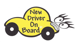 mark for NEW DRIVER ON BOARD, trademark #85584755