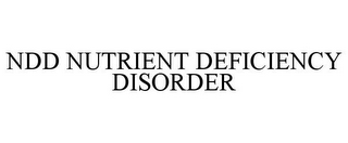 mark for NDD NUTRIENT DEFICIENCY DISORDER, trademark #85584810