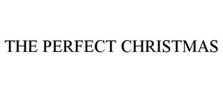 mark for THE PERFECT CHRISTMAS, trademark #85584929