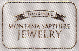 mark for ORIGINAL MONTANA SAPPHIRE JEWELRY, trademark #85586023