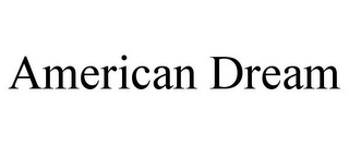 mark for AMERICAN DREAM, trademark #85586062