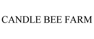 mark for CANDLE BEE FARM, trademark #85586111