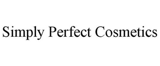 mark for SIMPLY PERFECT COSMETICS, trademark #85586254