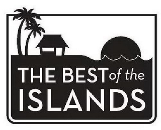 mark for THE BEST OF THE ISLANDS, trademark #85586886
