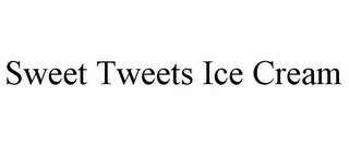mark for SWEET TWEETS ICE CREAM, trademark #85587603