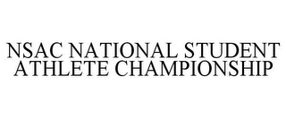 mark for NSAC NATIONAL STUDENT ATHLETE CHAMPIONSHIP, trademark #85587905