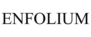 mark for ENFOLIUM, trademark #85588426