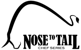 mark for NOSE TO TAIL CHEF SERIES, trademark #85588723