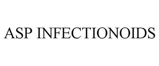 mark for ASP INFECTIONOIDS, trademark #85588806