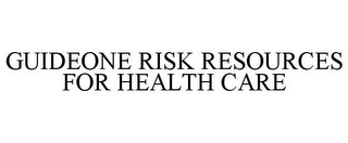 mark for GUIDEONE RISK RESOURCES FOR HEALTH CARE, trademark #85588855