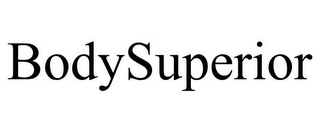 mark for BODYSUPERIOR, trademark #85589005