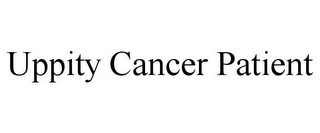 mark for UPPITY CANCER PATIENT, trademark #85589740