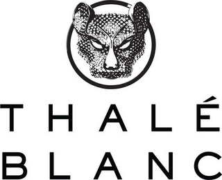 mark for THALÉ BLANC, trademark #85589987