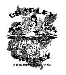mark for CHARLEY MARLEY A FINE TROPICAL RUM PUNCH, trademark #85590015