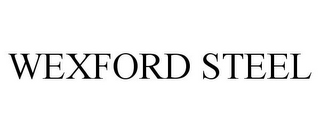mark for WEXFORD STEEL, trademark #85590186