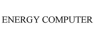 mark for ENERGY COMPUTER, trademark #85590520