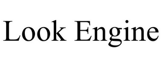 mark for LOOK ENGINE, trademark #85590758