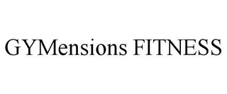mark for GYMENSIONS FITNESS, trademark #85591260
