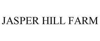mark for JASPER HILL FARM, trademark #85591289
