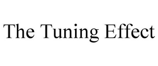 mark for THE TUNING EFFECT, trademark #85591475