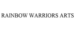 mark for RAINBOW WARRIORS ARTS, trademark #85591527