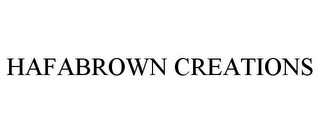mark for HAFABROWN CREATIONS, trademark #85591809