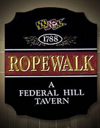 mark for 1788 ROPEWALK A FEDERAL HILL TAVERN, trademark #85592204