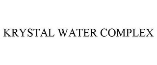 mark for KRYSTAL WATER COMPLEX, trademark #85592592