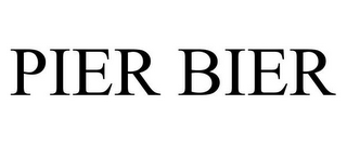 mark for PIER BIER, trademark #85592650