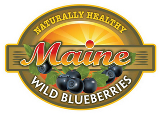 mark for NATURALLY HEALTHY MAINE WILD BLUEBERRIES, trademark #85592856