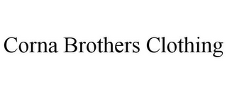 mark for CORNA BROTHERS CLOTHING, trademark #85593241