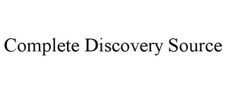 mark for COMPLETE DISCOVERY SOURCE, trademark #85593332