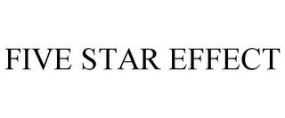 mark for FIVE STAR EFFECT, trademark #85593640
