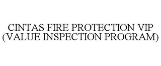 mark for CINTAS FIRE PROTECTION VIP (VALUE INSPECTION PROGRAM), trademark #85593653