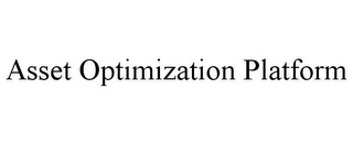mark for ASSET OPTIMIZATION PLATFORM, trademark #85593841
