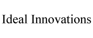 mark for IDEAL INNOVATIONS, trademark #85594250