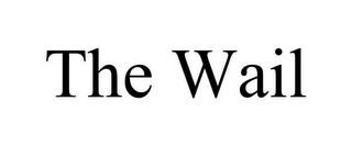 mark for THE WAIL, trademark #85594527