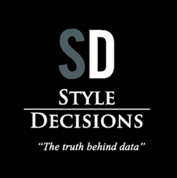 "mark for SD STYLE DECISIONS ""THE TRUTH BEHIND DATA"", trademark #85594567"