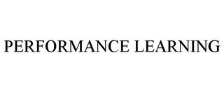 mark for PERFORMANCE LEARNING, trademark #85594733