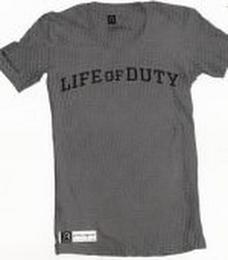 mark for LIFE OF DUTY, trademark #85595084